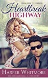 Heartbreak Highway (From Here to Forever, #1)