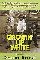 Growin' Up White