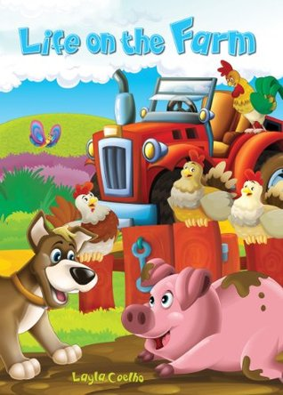 Life on the Farm (Kids Books and Children's Books - Bedtime Stories For Kids - Free Stories)