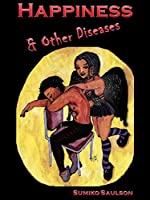 Happiness and Other Diseases (Somnalia Book 1)