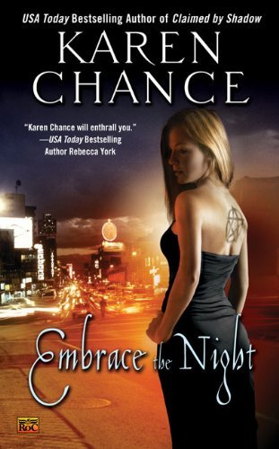 Karen Chance - Cassandra Palmer 3 - Embrace the Night