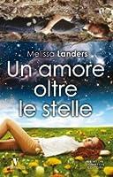 Un amore oltre le stelle (Alienated, #1)