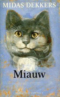 Miauw By Midas Dekkers
