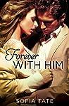 Forever with Him (Davison & Allegra #3)