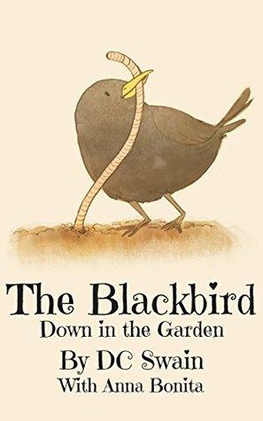 The Blackbird by D.C. Swain