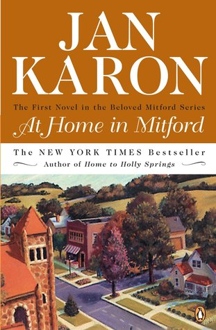 At Home In Mitford Mitford Years 1 By Jan Karon