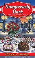 Dangerously Dark (A Chocolate Whisperer Mystery #2)
