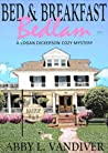 Bed & Breakfast Bedlam (Logan Dickerson #1)