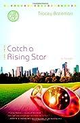 Catch a Rising Star (Drama Queen #1)