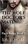 The Wolf Doctor's Mate (Pack Rules #7)