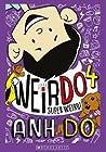 Super Weird (WeirDo #4)