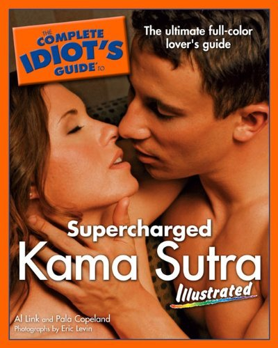 The Complete idiots guide to kama sutra
