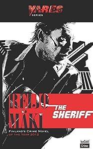 The Sheriff: A Jussi Vares Nordic PI Novel