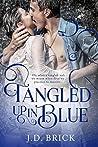 Tangled Up in Blue by J.D. Brick (AKA Jackie Meeks)
