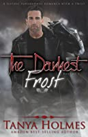 The Darkest Frost, Vol. 1 (The Darkest Frost, #1)