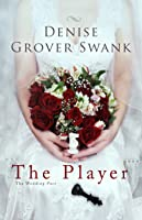 The Player (The Wedding Pact, #2)