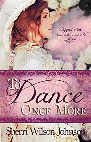 To Dance Once More (Hope of the South, #1)