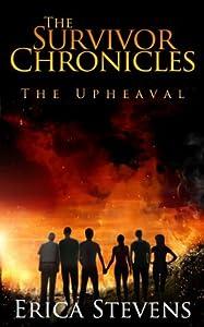 The Upheaval (The Survivor Chronicles, #1)
