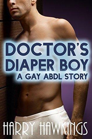 Doctor's Diaper Boy (Gay ABDL Age Play Erotica)