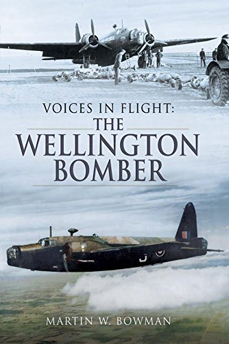 Voices in Flight  The Wellington Bomber