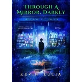Through a Mirror, Darkly by Kevin Lucia