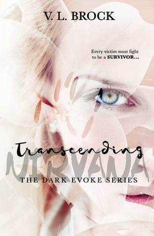 Transcending Nirvana (The Dark Evoke Series Book 3)