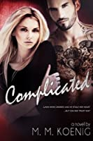 Complicated (Secrets and Lies #2)