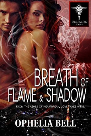 Breath of Flame and Shadow by Ophelia Bell