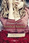 Nuvole di ketchup by Annabel Pitcher