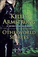 Otherworld Secrets (Otherworld Stories #IV)
