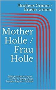 Mother Holle / Frau Holle