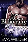 Hunted (Tiger Billionaire, #1)