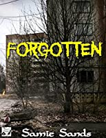 Forgotten (AM13 Series Book 2)