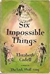 Six Impossible Things (Waynes of Wood Mount, #3)