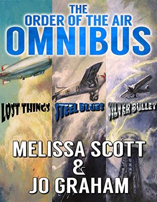 The Order of the Air Omnibus - Books 1-3 by Melissa Scott