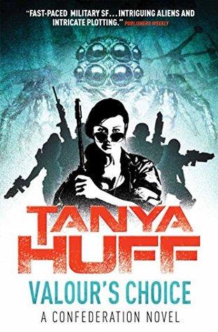 Valour's Choice by Tanya Huff