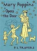 Mary Poppins Opens the Door (Mary Poppins, #3)