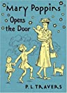 Mary Poppins Opens the Door (Mary Poppins, #3)