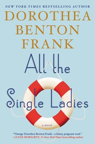 All the Single Ladies (Lowcountry Tales, #10)