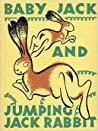 Baby Jack and Jumping Jack Rabbit