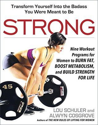 Strong by Lou Schuler