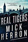 Real Tigers (Slough House, #3)