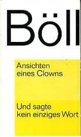 Ansichten eines Clowns  / Und sagte kein einziges Wort