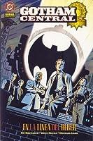 En la línea del deber (Gotham Central, #1)