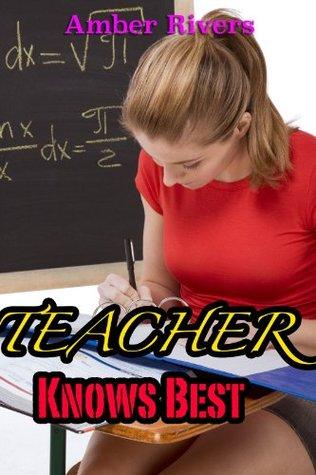 Teacher Knows Best (Taboo Fantasy Erotica)