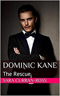 Dominic Kane: The Rescue