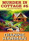 Murder in Cottage #6 (Liz Lucas Mystery #1)
