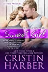 Sweet Girl (Titan, #1.5)