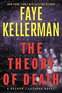 The Theory of Death (Peter Decker/Rina Lazarus, #23)