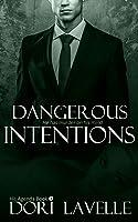Dangerous Intentions (His Agenda #2)
